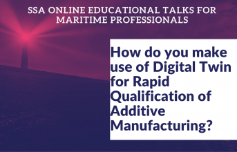 SSA Educational Talk on the use of Digital Twin for Rapid Qualification of Additive Manufacturing